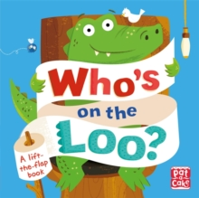 Who's on the Loo?, Board book Book
