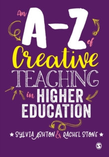 An A-Z of Creative Teaching in Higher Education, Paperback / softback Book