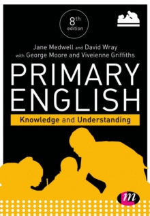 Primary English: Knowledge and Understanding, Paperback / softback Book