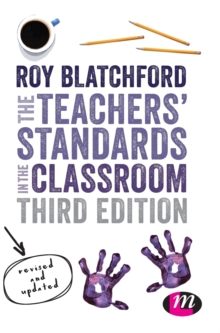 The Teachers' Standards in the Classroom, Hardback Book