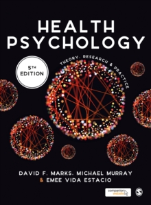 Health Psychology : Theory, Research and Practice, Hardback Book