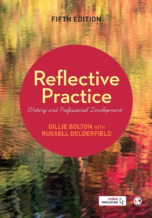 Reflective Practice : Writing and Professional Development, Paperback / softback Book