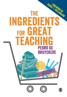The Ingredients for Great Teaching, Paperback Book