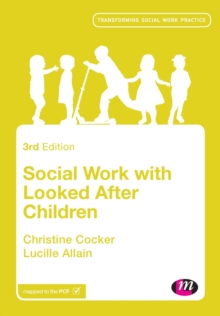Social Work with Looked After Children, Paperback / softback Book