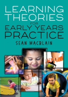 Learning Theories for Early Years Practice, Hardback Book