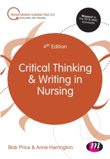 Critical Thinking and Writing in Nursing, Paperback / softback Book
