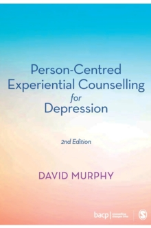 Person-Centred Experiential Counselling for Depression, Hardback Book