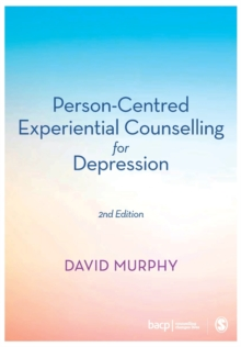 Person-Centred Experiential Counselling for Depression, Paperback / softback Book