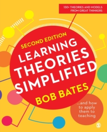 Learning Theories Simplified : ...and how to apply them to teaching, Paperback / softback Book