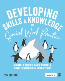 Developing Skills and Knowledge for Social Work Practice, Paperback / softback Book
