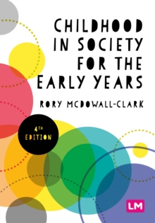 Childhood in Society for the Early Years, Paperback / softback Book