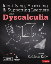 Identifying, Assessing and Supporting Learners with Dyscalculia, Hardback Book