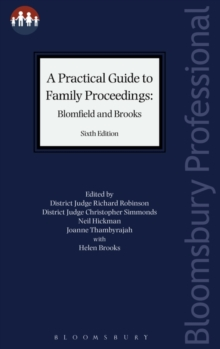 A Practical Guide to Family Proceedings: Blomfield and Brooks, Paperback / softback Book