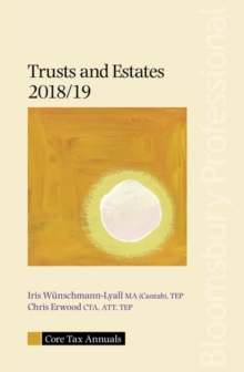 Core Tax Annual: Trusts and Estates 2018/19, Paperback / softback Book