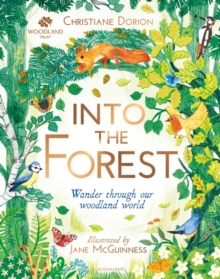 The Woodland Trust: Into The Forest, Hardback Book