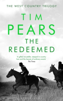 The Redeemed : The West Country Trilogy, Hardback Book