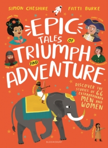 Epic Tales of Triumph and Adventure, Hardback Book