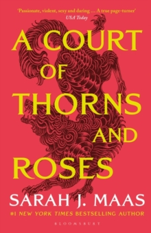 A Court of Thorns and Roses : The #1 bestselling series, Paperback / softback Book