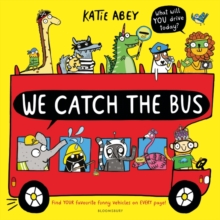 We Catch the Bus, Paperback / softback Book