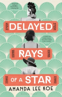 Delayed Rays of a Star, Hardback Book