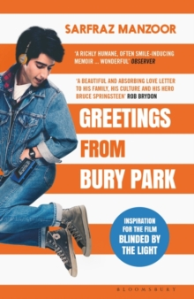 Greetings from Bury Park : Inspiration for the film 'Blinded by the Light', Paperback / softback Book