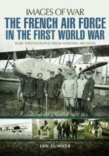The French Air Force in the First World War, Paperback / softback Book