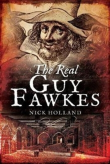 The Real Guy Fawkes, Hardback Book