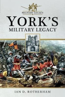 York's Military Legacy, Paperback / softback Book