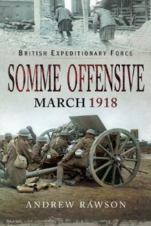Somme Offensive - March 1918, Hardback Book