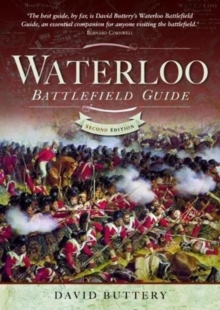 Waterloo Battlefield Guide : Second Edition, Paperback / softback Book