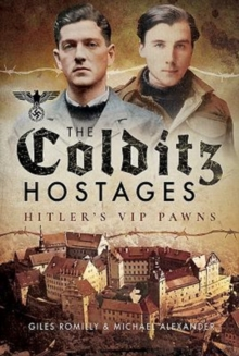 The Colditz Hostages, Hardback Book