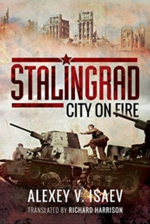 Stalingrad : City on Fire, Hardback Book