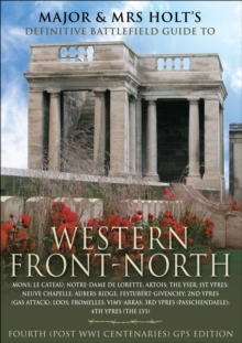 Major and Mrs. Front's Definitive Battlefield Guide to Western Front-North, PDF eBook