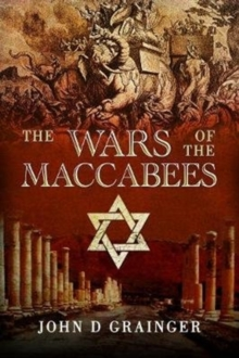 The Wars of the Maccabees, Paperback / softback Book