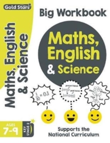 Gold Stars Maths, English & Science Big Workbook Ages 7-9 Key Stage 2 : Supports the National Curriculum, Paperback Book