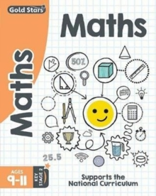 Gold Stars Maths Ages 9-11 Key Stage 2 : Supports the National Curriculum, Paperback Book