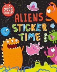 Aliens Sticker Time : 2000 Stickers, Paperback Book