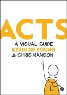 Acts : A Visual Guide, Hardback Book