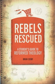 Rebels Rescued, Paperback / softback Book