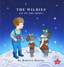 The Wilbies Go To The Moon, Paperback / softback Book