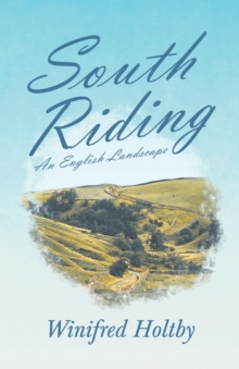 South Riding - An English Landscape, Paperback / softback Book