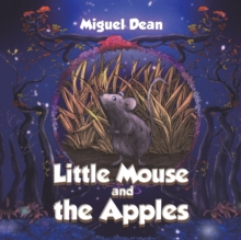 Little Mouse and the Apples, Paperback / softback Book