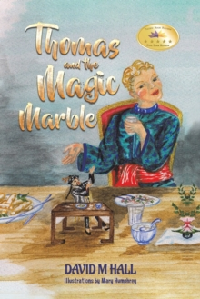 Thomas and the Magic Marble, Paperback / softback Book