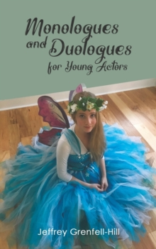 Monologues and Duologues for Young Actors, Paperback / softback Book