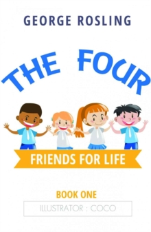 The Four: Friends for Life, Paperback Book