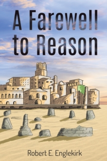 A Farewell to Reason, Paperback / softback Book