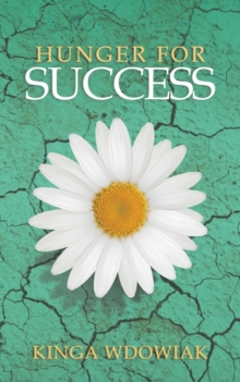 Hunger for Success, Paperback / softback Book