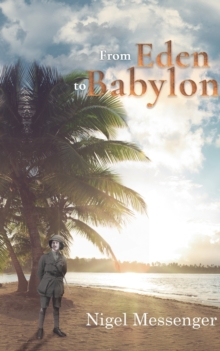 From Eden to Babylon, Paperback / softback Book