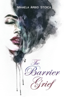 The Barrier Grief, Paperback / softback Book