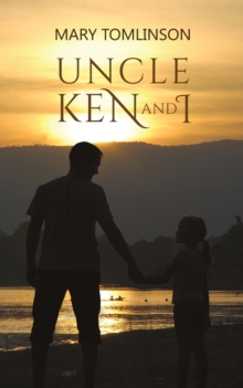 Uncle Ken and I, Paperback / softback Book